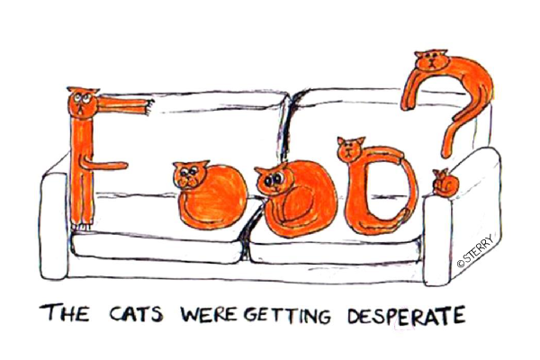 The Cats Were Getting Desperate! - Cartoon by Sterry Cartoons