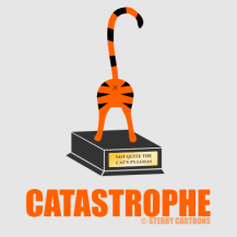 "Catastrophe: Rude cat trophy cartoon! Funny cartoon featuring a cat's bum and the words ""Not quite the cat's pyjamas"" on a trophy. Great gift anyone who loves silly pun cartoons or amusing (but slightly rude) t-shirts. Designed by Hannah Sterry."
