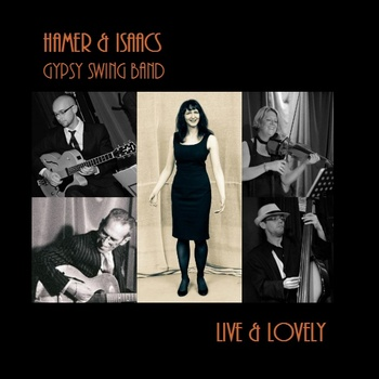 Hamer and Isaacs gypsy swing band - Live and Lovely album art